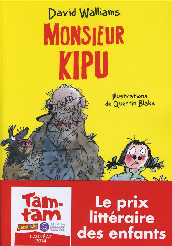 MONSIEUR KIPU WILLIAMS-D+ BLAKE-Q ALBIN MICHEL